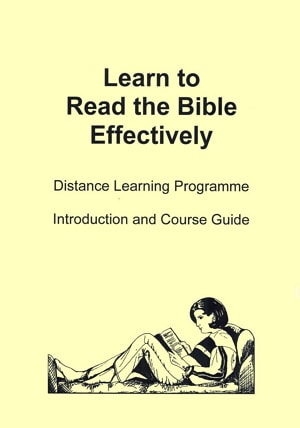 Learn to Read the Bible Effectively Distance Learning Course